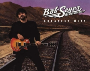 Bob Seeger & The Silver Bullet Band Greatest Hits CD